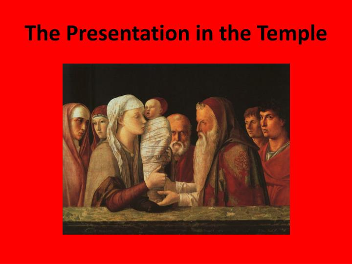 The Presentation in the Temple