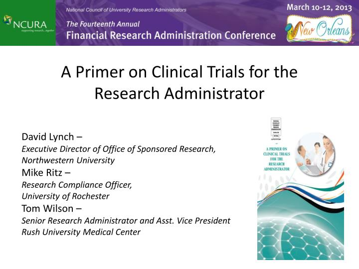 A Primer on Clinical Trials for the