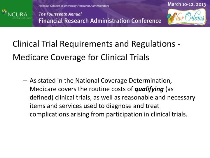 Clinical Trial Requirements and Regulations -