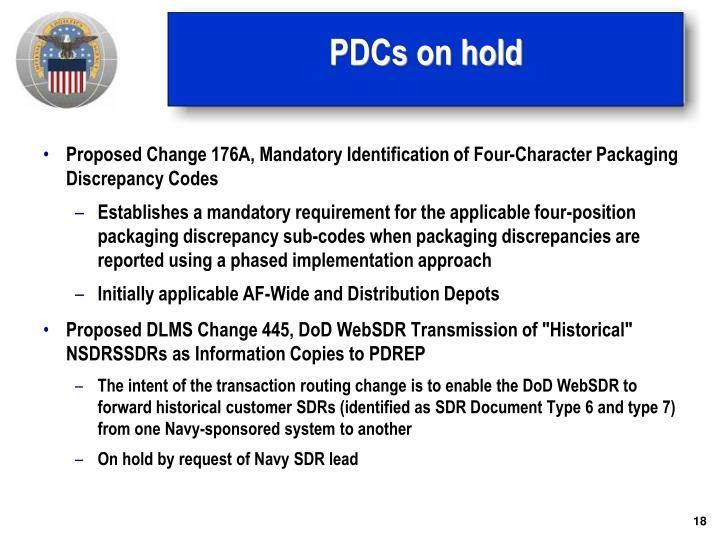 PDCs on hold