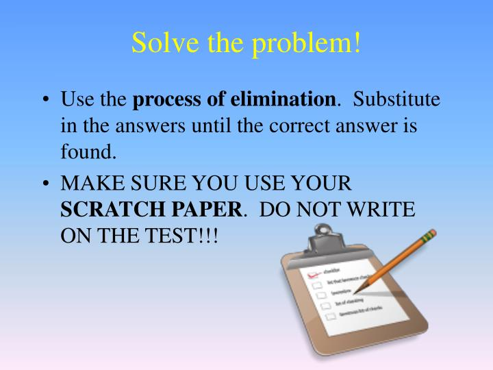 Solve the problem!