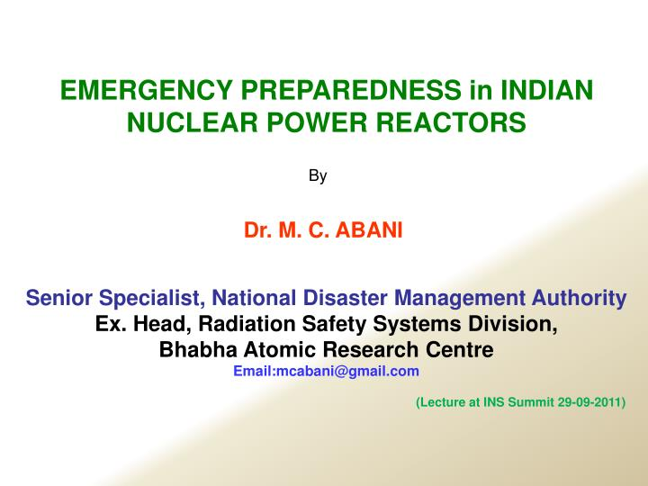 EMERGENCY PREPAREDNESS in INDIAN NUCLEAR POWER REACTORS