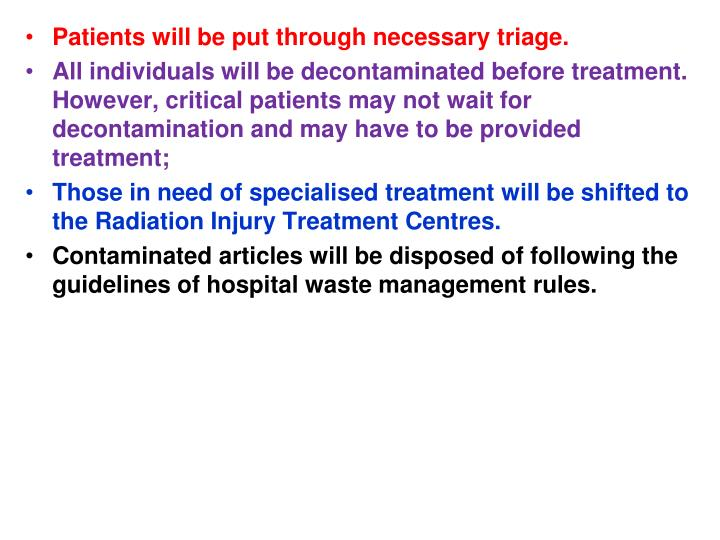 Patients will be put through necessary triage.
