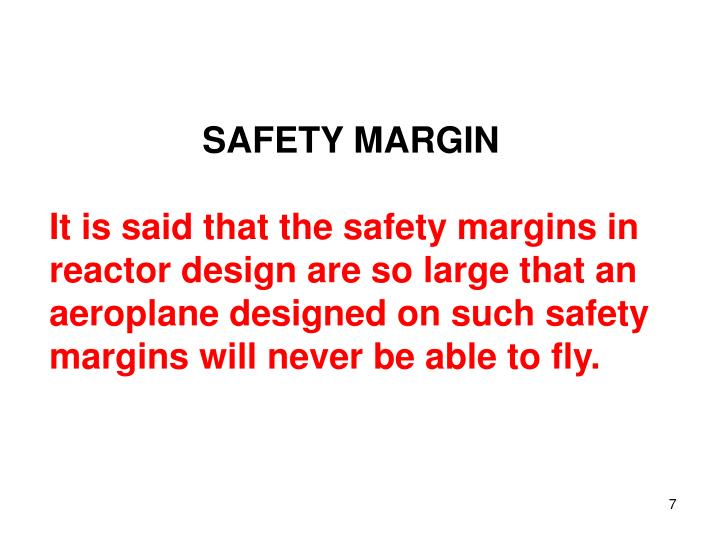 SAFETY MARGIN