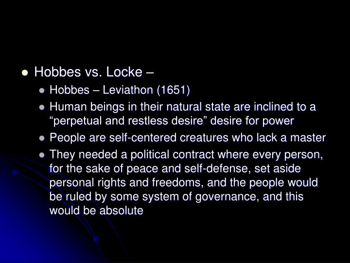 Hobbes vs. Locke –
