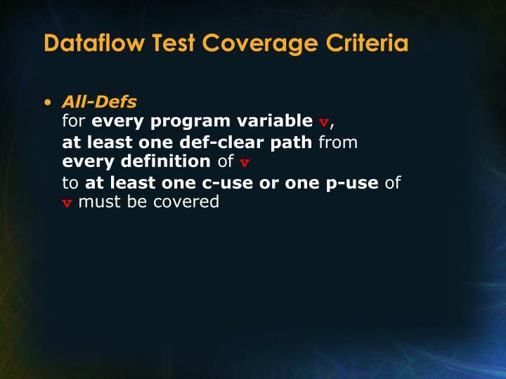 Dataflow Test Coverage Criteria