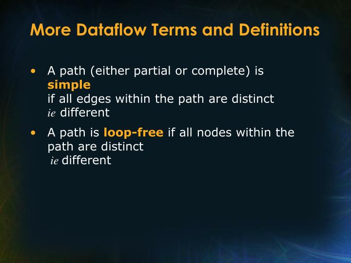 More Dataflow Terms and Definitions