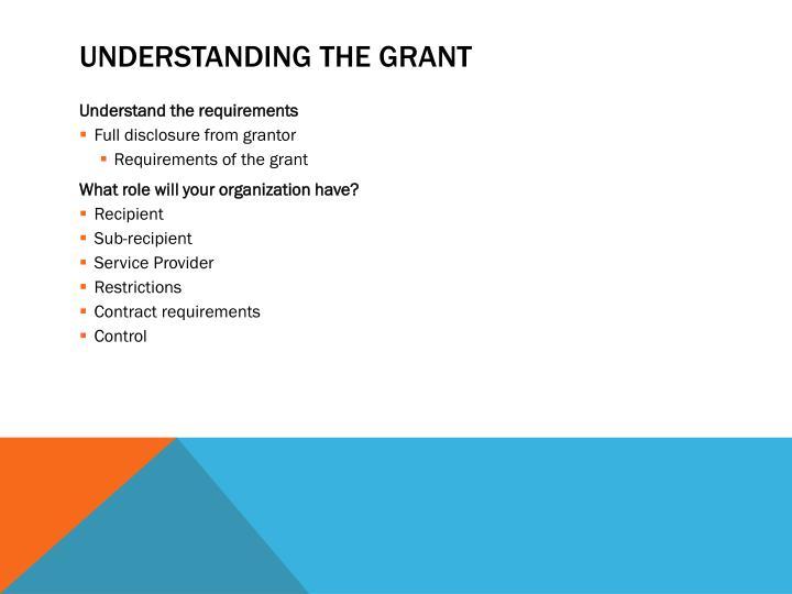 Understanding the Grant