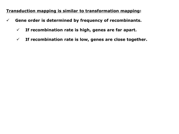 Transduction mapping is similar to transformation mapping