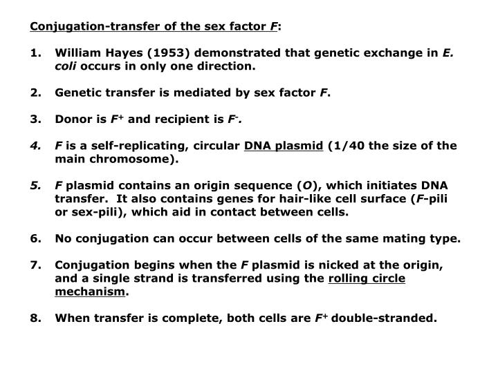 Conjugation-transfer of the sex factor