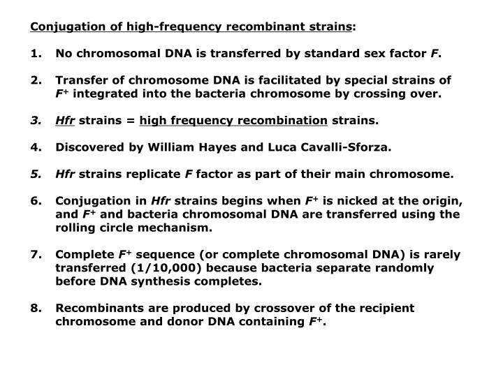 Conjugation of high-frequency recombinant strains