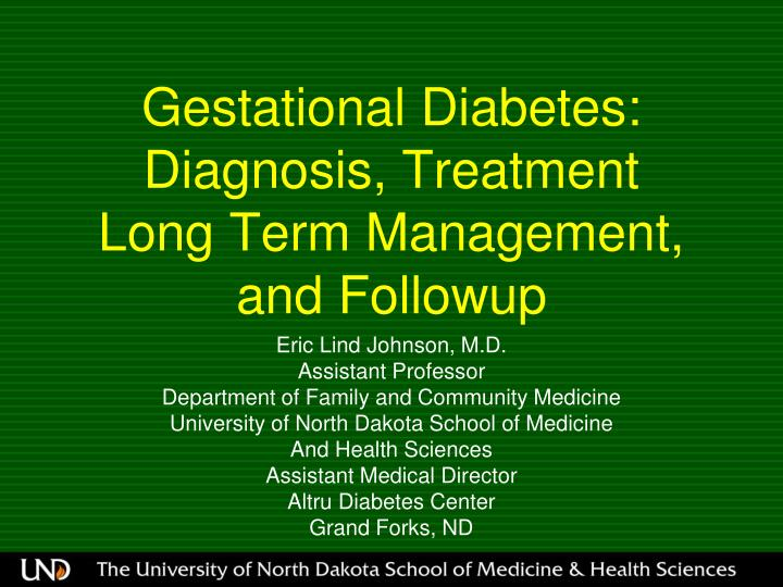 Gestational diabetes diagnosis treatment long term management and followup