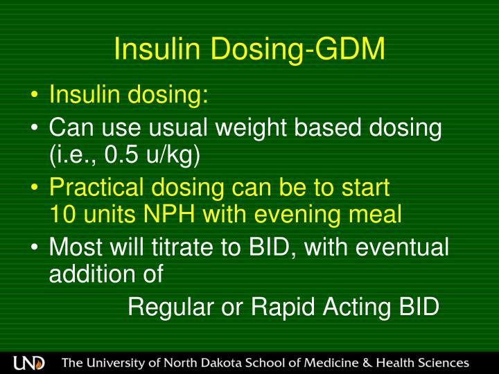 Insulin Dosing-GDM