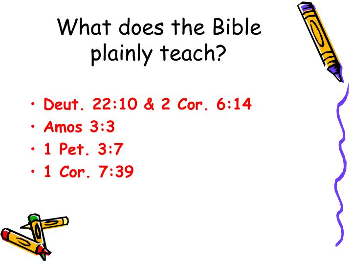 What does the Bible plainly teach?