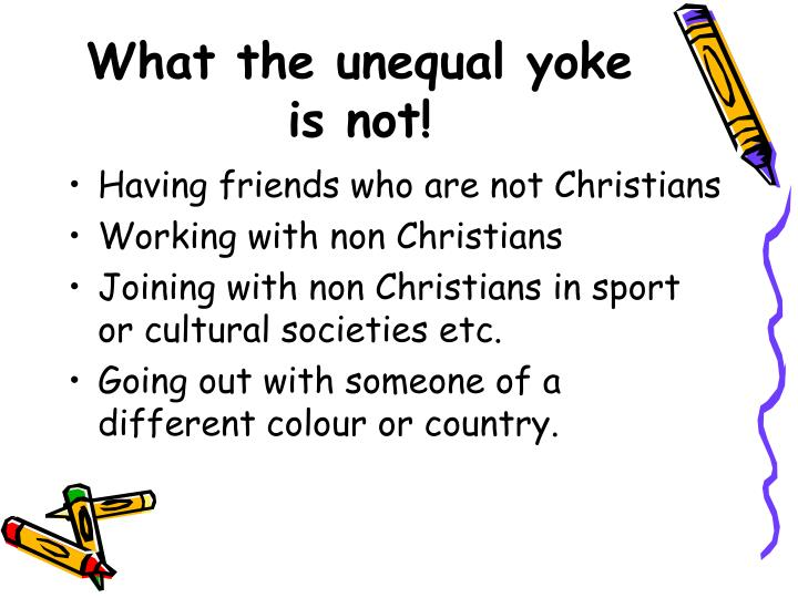 What the unequal yoke is not