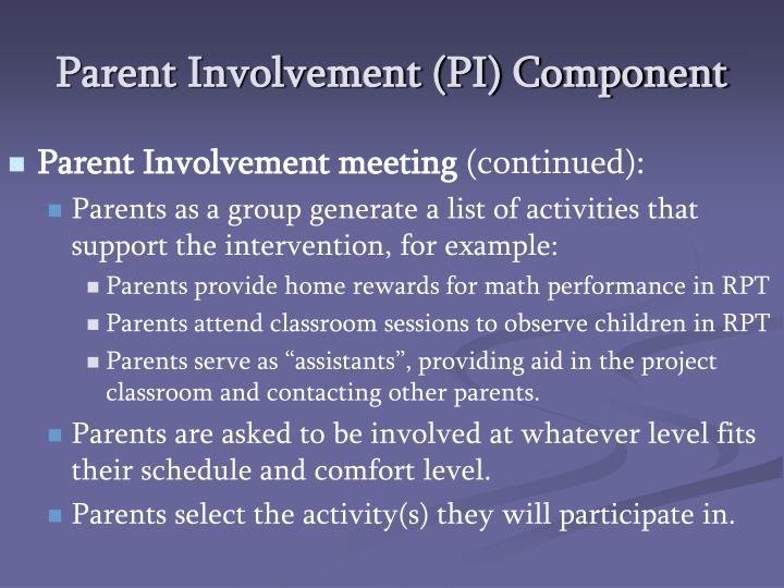 Parent Involvement (PI) Component