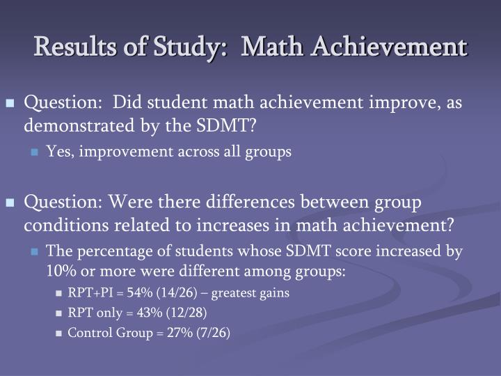 Results of Study:  Math Achievement