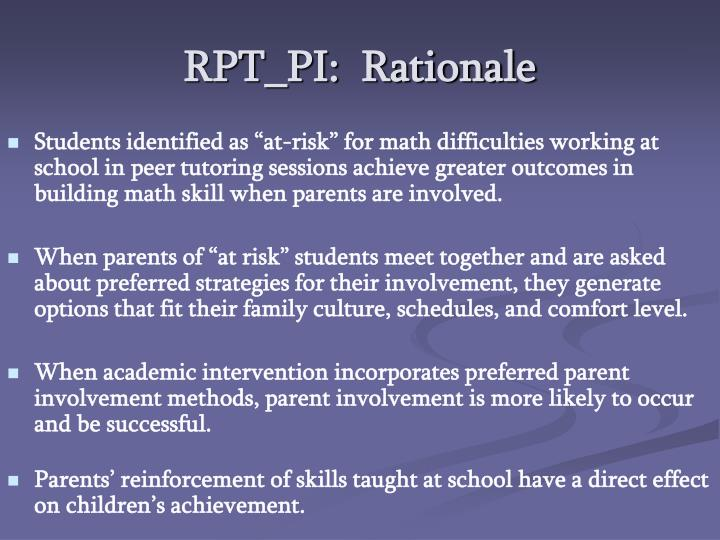 RPT_PI:  Rationale