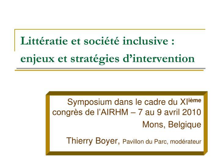 Littératie et société inclusive: enjeux et stratégies d'intervention