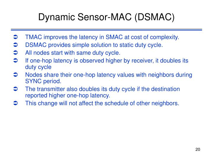 Dynamic Sensor-MAC (DSMAC)