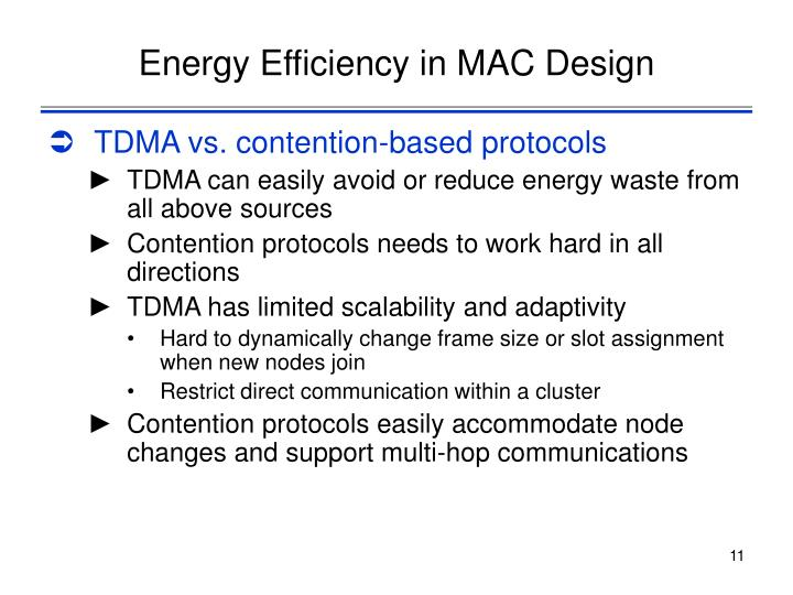 Energy Efficiency in MAC Design