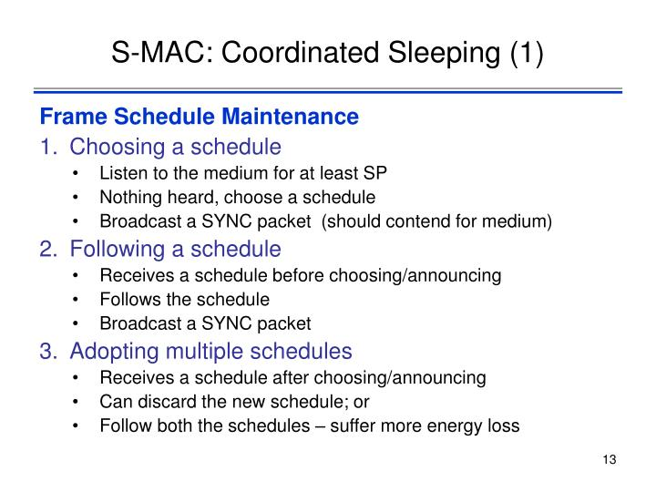 S-MAC: Coordinated Sleeping (1)