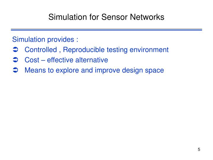 Simulation for Sensor Networks
