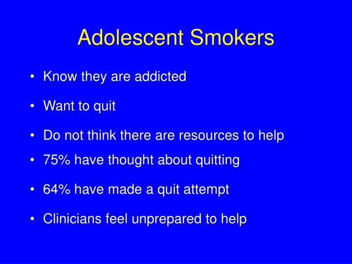 Adolescent Smokers