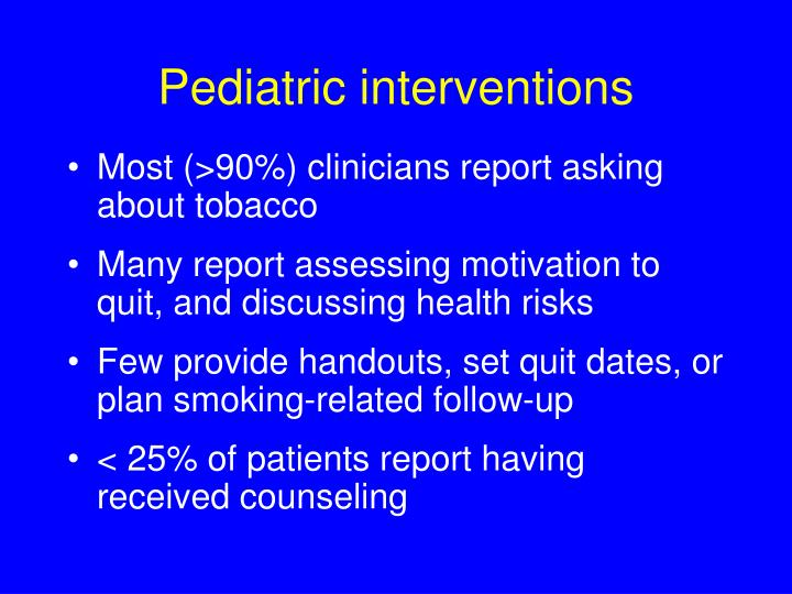 Pediatric interventions