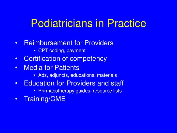 Pediatricians in Practice