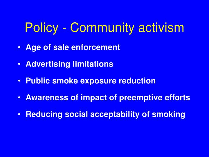 Policy - Community activism