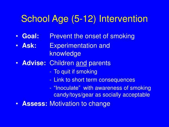 School Age (5-12) Intervention