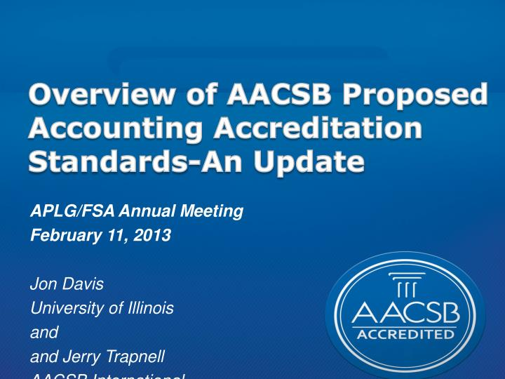 Overview of AACSB Proposed