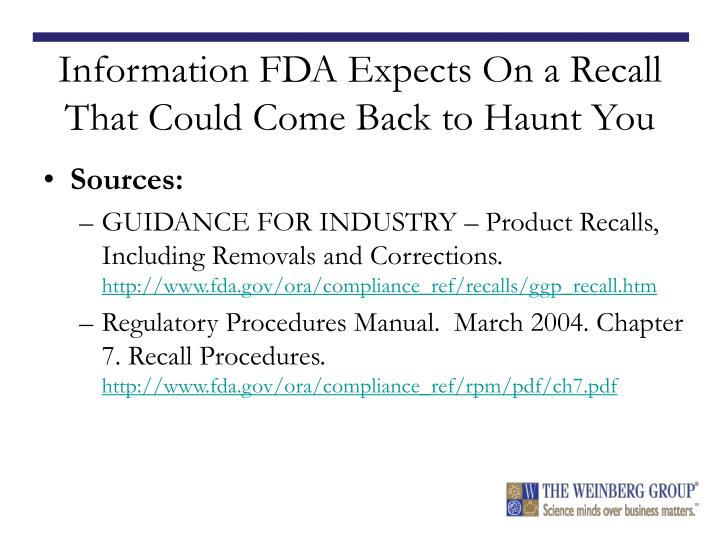 Information FDA Expects On a Recall That Could Come Back to Haunt You