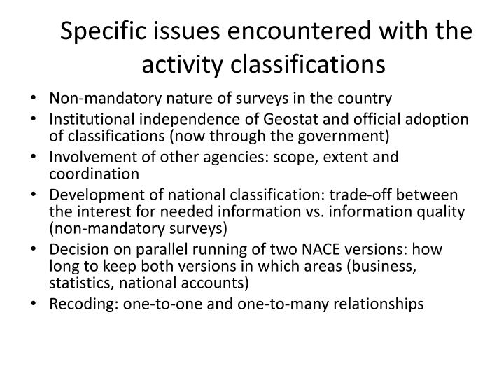 Specific issues encountered with the activity classifications