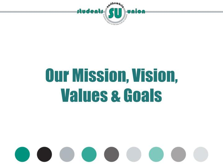 Our Mission, Vision,