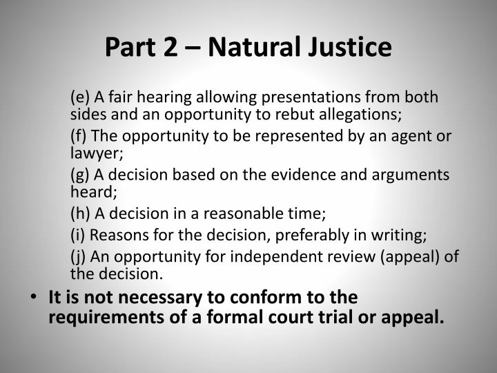 Part 2 – Natural Justice