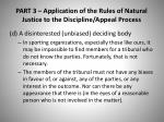 part 3 application of the rules of natural justice to the discipline appeal process2