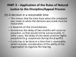 part 3 application of the rules of natural justice to the discipline appeal process5