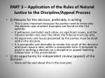 part 3 application of the rules of natural justice to the discipline appeal process6