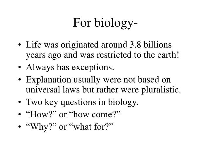 For biology-