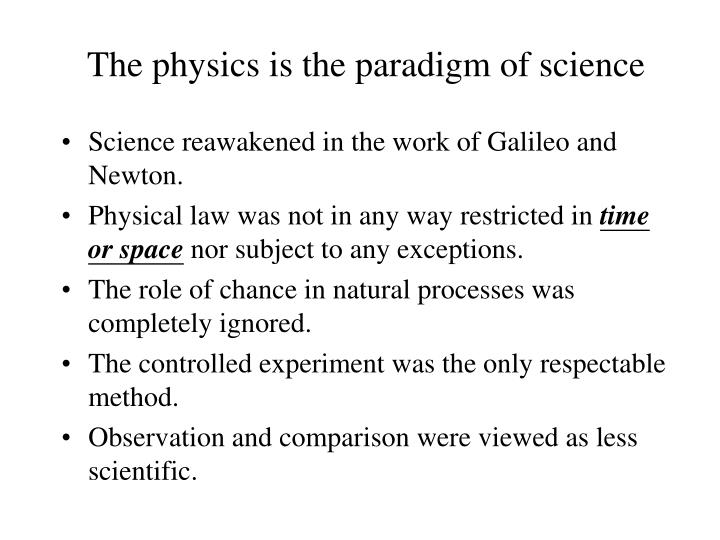 The physics is the paradigm of science