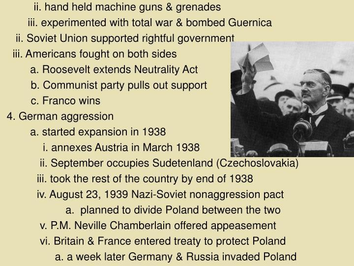 ii. hand held machine guns & grenades
