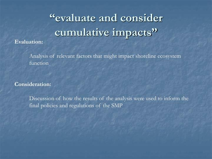 """evaluate and consider"