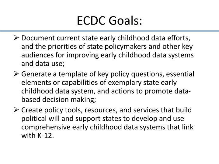 ECDC Goals: