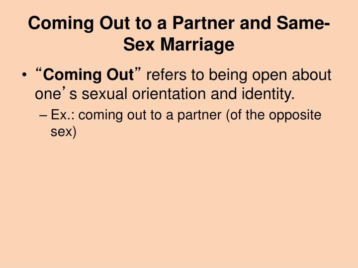Coming Out to a Partner and Same-Sex Marriage