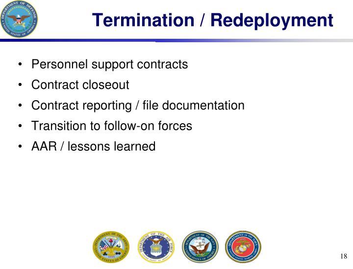 Termination / Redeployment