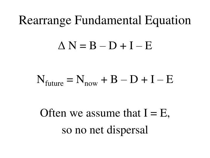Rearrange Fundamental Equation