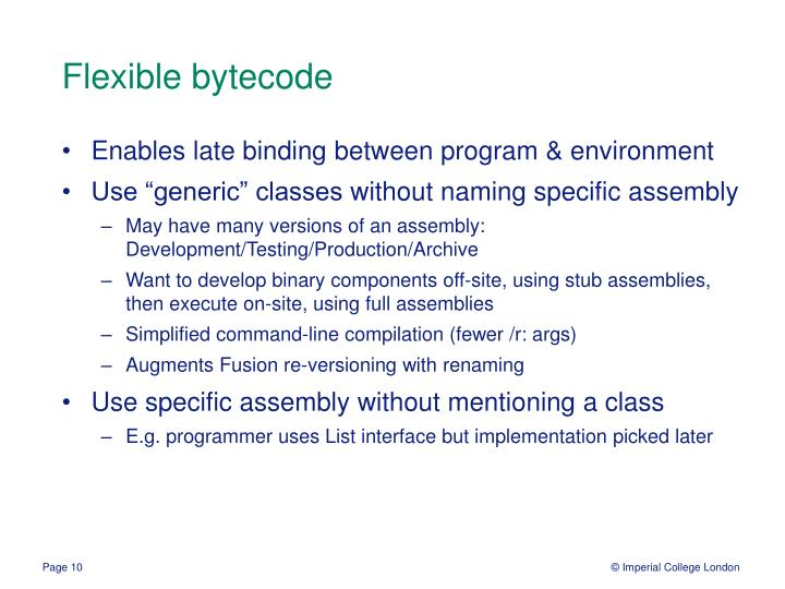 Flexible bytecode