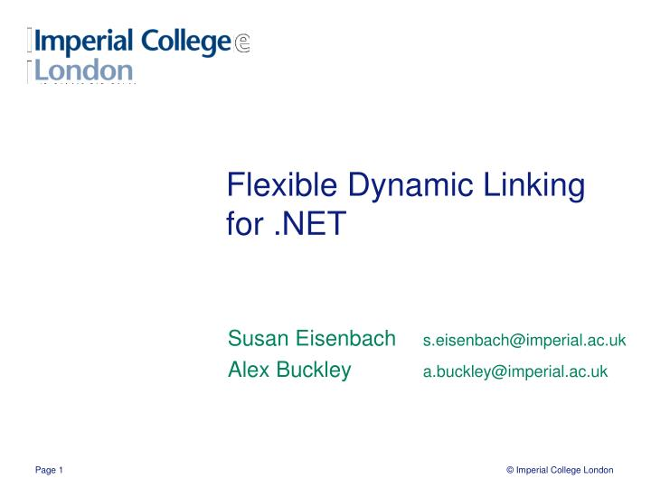 Flexible dynamic linking for net